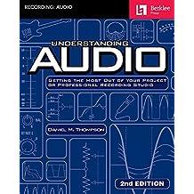 UNDERSTANDING AUDIO REV/E 2/E