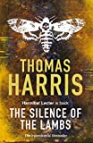 Silence Of The Lambs: (Hannibal Lecter) by Thomas Harris