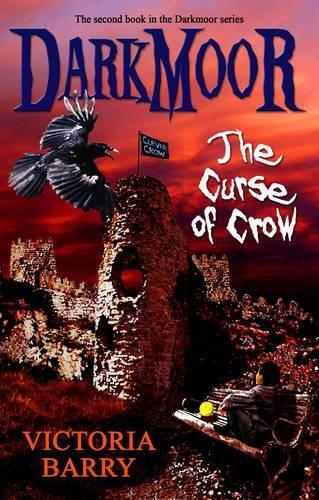 Darkmoor : the curse of crow
