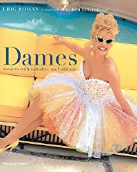 Dames: Women with Initiative and Attitude by Eric Boman (2005-11-14)