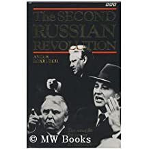 The Second Russian Revolution by Angus Roxburgh (1991-05-23)