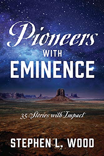 Pioneers with Eminence: 35 Stories with Impact (English Edition)