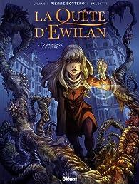 La Quête d'Ewilan (BD), tome 1 : D'un monde à l'autre par  Lylian