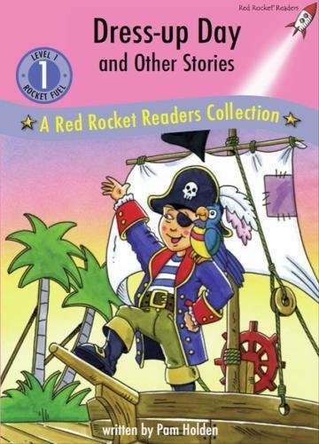 Dress Up Day and Other Stories: A Red Rocket Readers Collection
