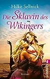Die Sklavin des Wikingers