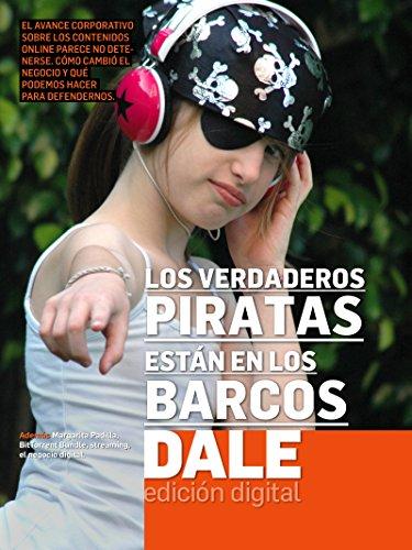 Los verdaderos piratas están en los barcos (Dale Digital nº 20) por Revista Dale