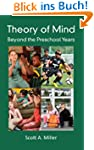 Theory of Mind: Beyond the Preschool...