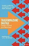 Trasformazione digitale. Strategie e strumenti per le PMI del futuro