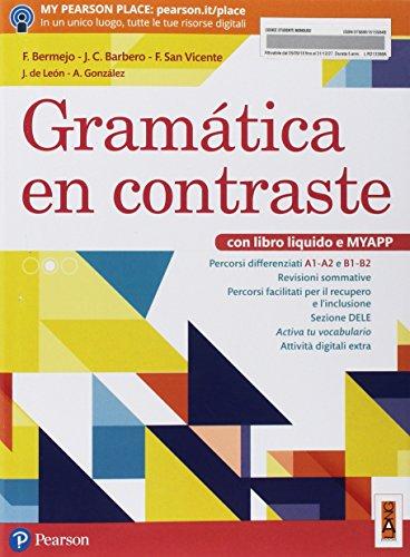Gramática en contraste. Per il biennio delle Scuole superiori. Con ebook. Con espansione online