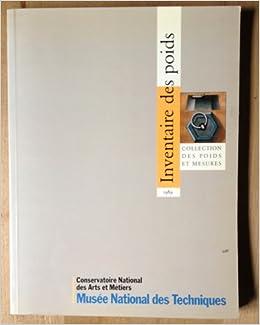 Amazon.fr - Inventaire des poids : Collection des poids et mesures - Aimé Pommier