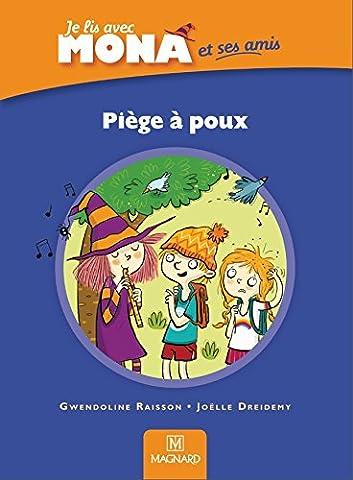 Je lis avec Mona et ses amis CP : Piège