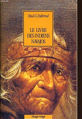 Le livre des Indiens navajos : Diné bahane'