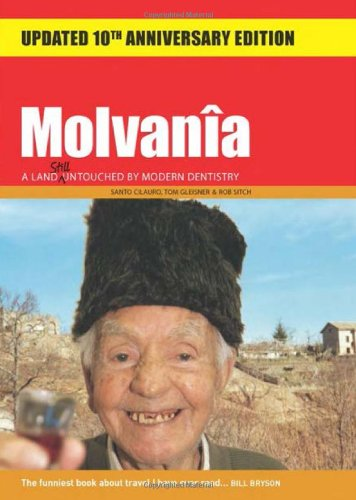 Molvania: A Land Untouched By Modern Dentistry (Jetlag Travel Guides)