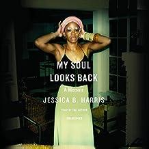 My Soul Looks Back: A Memoir