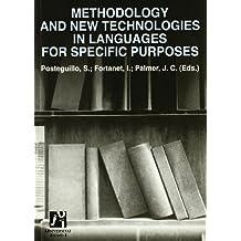 Methodology and New Technologies in Languages for Specific Purposes (Estudis Filològics)