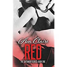 Red (The Safeword Series: Book One) (An Alpha Billionaire Romance) (English Edition)
