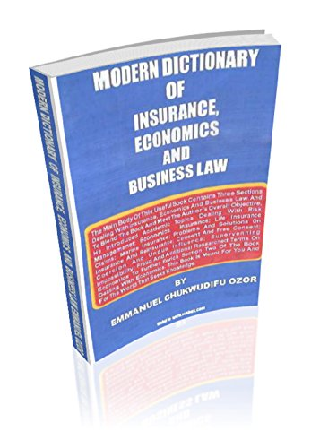 MODERN DICTIONARY OF INSURANCE ECONOMICS AND BUSINESS LAW ...