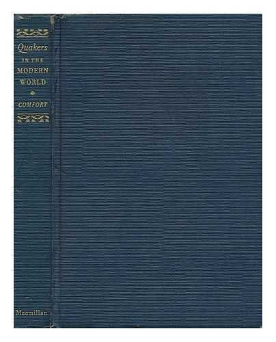 Quakers in the Modern World par William Wistar (1874-1955) Comfort