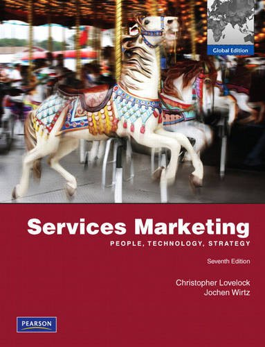 Services Marketing: People, Technology, Stragegy