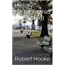 History: Micrographia (Illustrated) (English Edition)