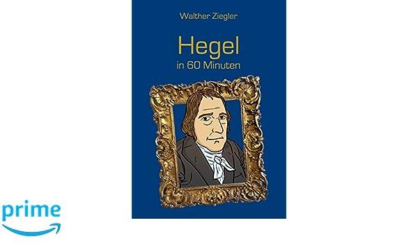 Hegels Welt - Leben und Mensch (German Edition)