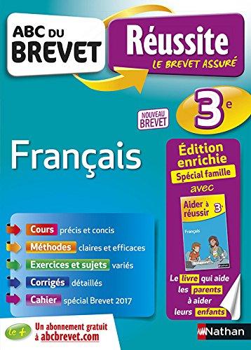 ABC du Brevet Russite Parent Franais 3e