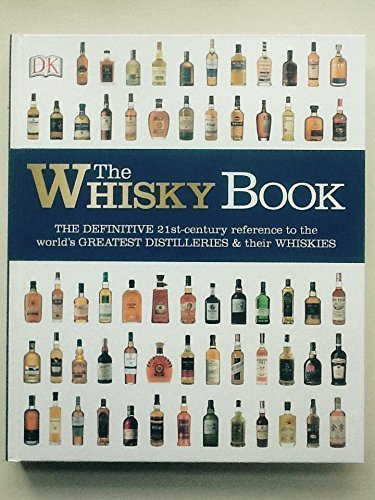 The Whisky Book par Gavin D Smith and Dominic Roskrow