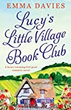 Lucy's Little Village Book Club by Emma Davies