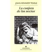 La conjura de los necios (Panorama de narrativas) de John Kennedy Toole (30 dic 1982) Tapa blanda