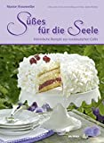 Süßes für die Seele: Himmlische Rezepte aus norddeutschen Cafés