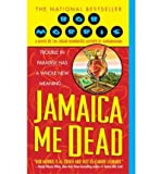 [(Jamaica Me Dead)] [by: Bob Morris] -