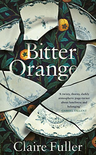 Bitter Orange by [Fuller, Claire]