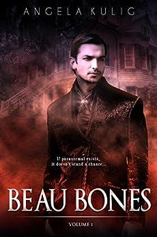 Beau Bones (English Edition) par [Kulig, Angela]