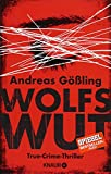 Wolfswut: True-Crime-Thriller