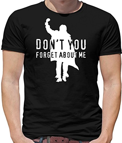 Men's Don't You Forget About Me T-shirt, many colours