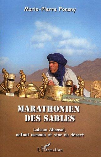 Marathonien de Sables Lahcen Ahansal Enfant Nomade et Star du Desert