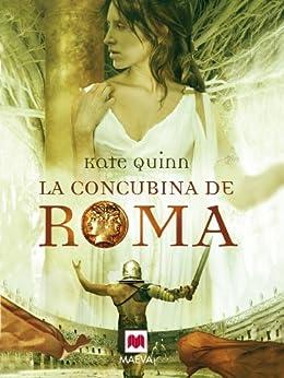 La concubina de Roma (Nueva Historia) de [Quinn, Kate]