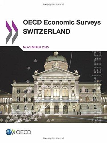 Oecd Economic Surveys: Switzerland 2015: Edition 2015