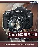 Canon EOS 7D Mark II - Für bessere Fotos von Anfang an!