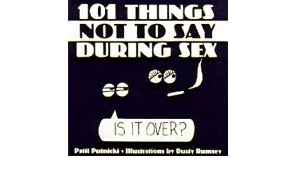 101 things to say during sex