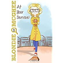 At Your Service!: Blondie McGhee Detective Series: Funny Detective Mystery Series for 9-12 Year Old Girls