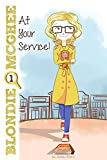 At Your Service! (Blondie McGhee Detective Series) by Ashley Eneriz