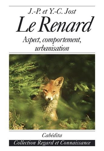 Le Renard : Aspect, comportement, urbanisation