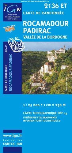 Rocamadour, Padirac, Vallee De La Dordogne - IGN.2136 ET - 1/25000