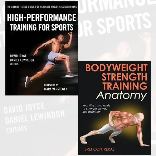High-Performance Training for Sports and Bodyweight Strength Training Anatomy 2 Books Bundle Collection
