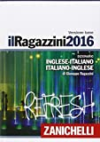 Il Ragazzini 2016. Dizionario inglese-italiano, italiano-inglese