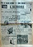 Telecharger Livres AURORE L No 3386 du 30 07 1955 DES SATELLITES ARTIFICIELS TOURNANT AUTOUR DE LA TERRE SERONT LANCES EN 1957 ANNONCE LA MAISON BLANCHE ETAT D URGENCE EN ALGERIE PROROGE DE 6 MOIS LE SULTAN DU MAROC REAFFIRME SA VOLONTE DE REGNER ENQUETE SUR L AFFAIRE DE LURS LES SPORTS LE TOUR AVEC BRANKART ET FORNARA BOBET ET GAUL (PDF,EPUB,MOBI) gratuits en Francaise