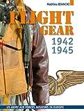 Flight Gear, équipements aviateurs U.S 1942-1945 (gb)