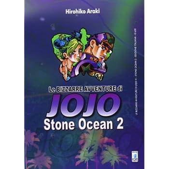 Stone Ocean. Le Bizzarre Avventure Di Jojo: 2