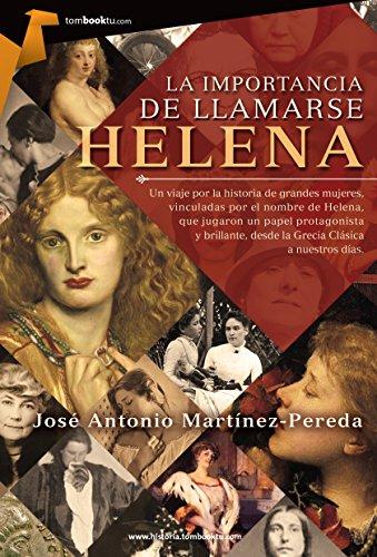 La importancia de llamarse Helena por José Antonio Martínez Pereda